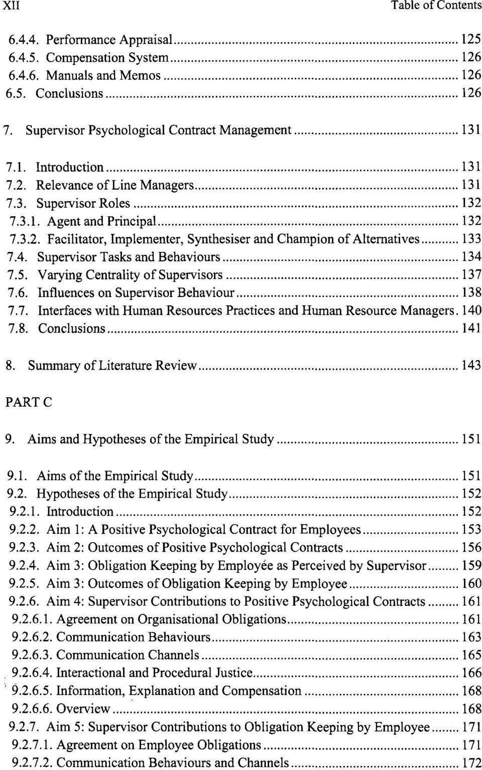 Supervisor Tasks and Behaviours 134 7.5. Varying Centrality of Supervisors 137 7.6. Influences on Supervisor Behaviour 138 7.7. Interfaces with Human Resources Practices and Human Resource Managers.