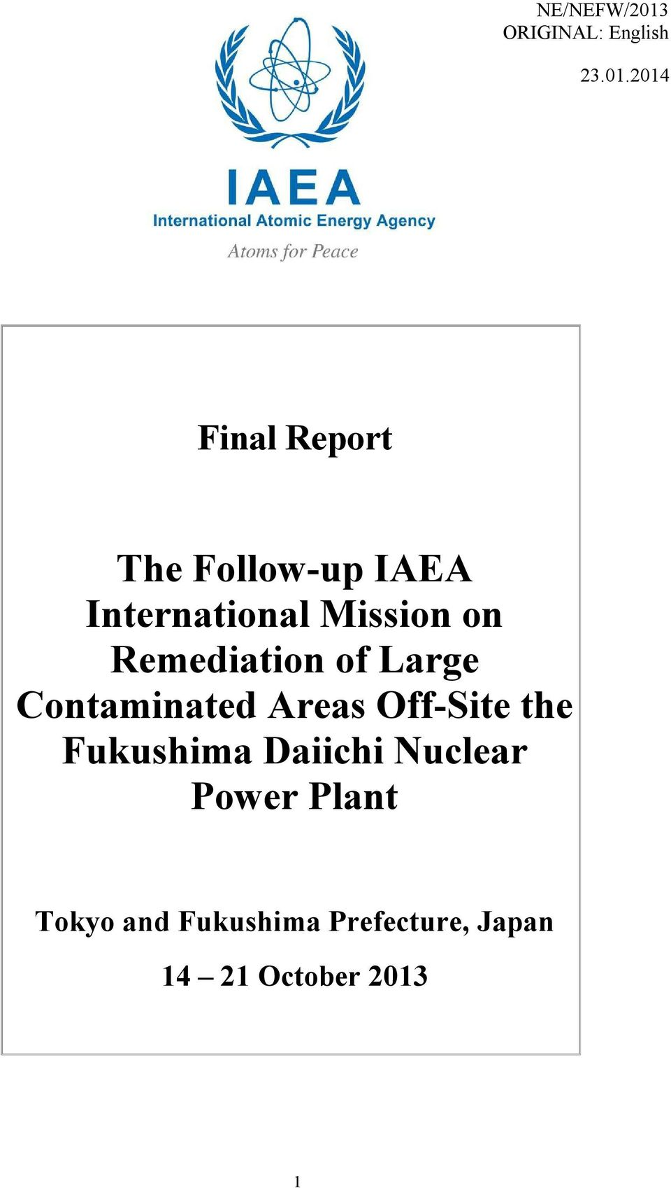 2014 Final Report The Follow-up IAEA International Mission on