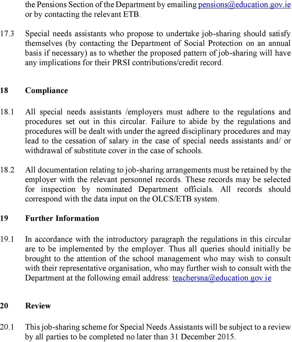 proposed pattern of job-sharing will have any implications for their PRSI contributions/credit record. 18 Compliance 18.