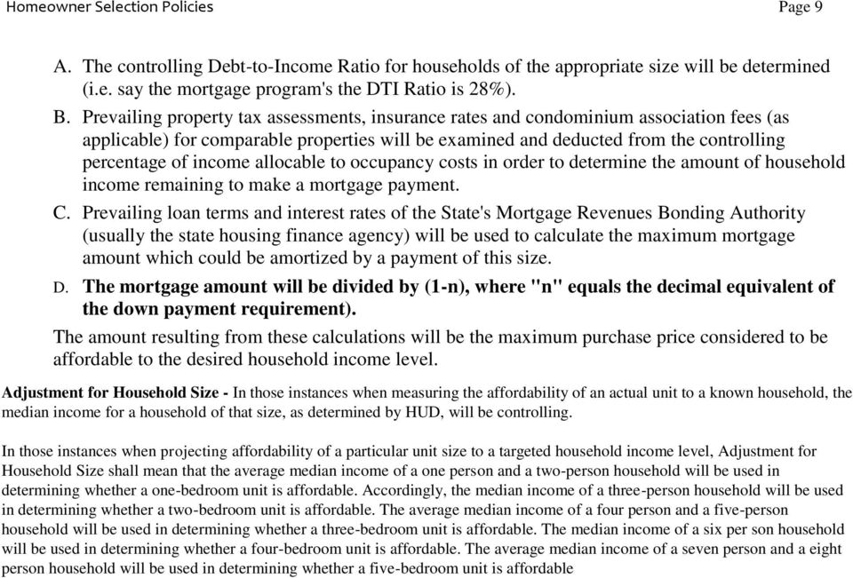 allocable to occupancy costs in order to determine the amount of household income remaining to make a mortgage payment. C.