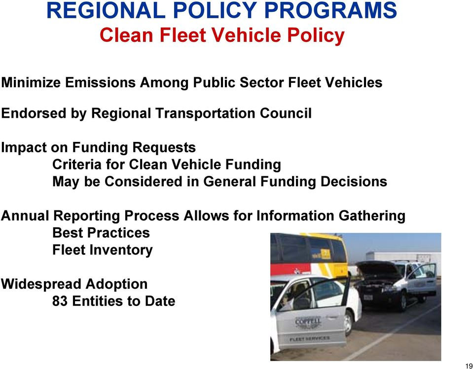 Clean Vehicle Funding May be Considered in General Funding Decisions Annual Reporting Process