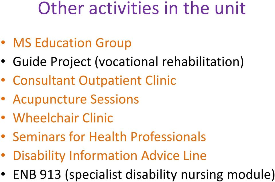 Sessions Wheelchair Clinic Seminars for Health Professionals