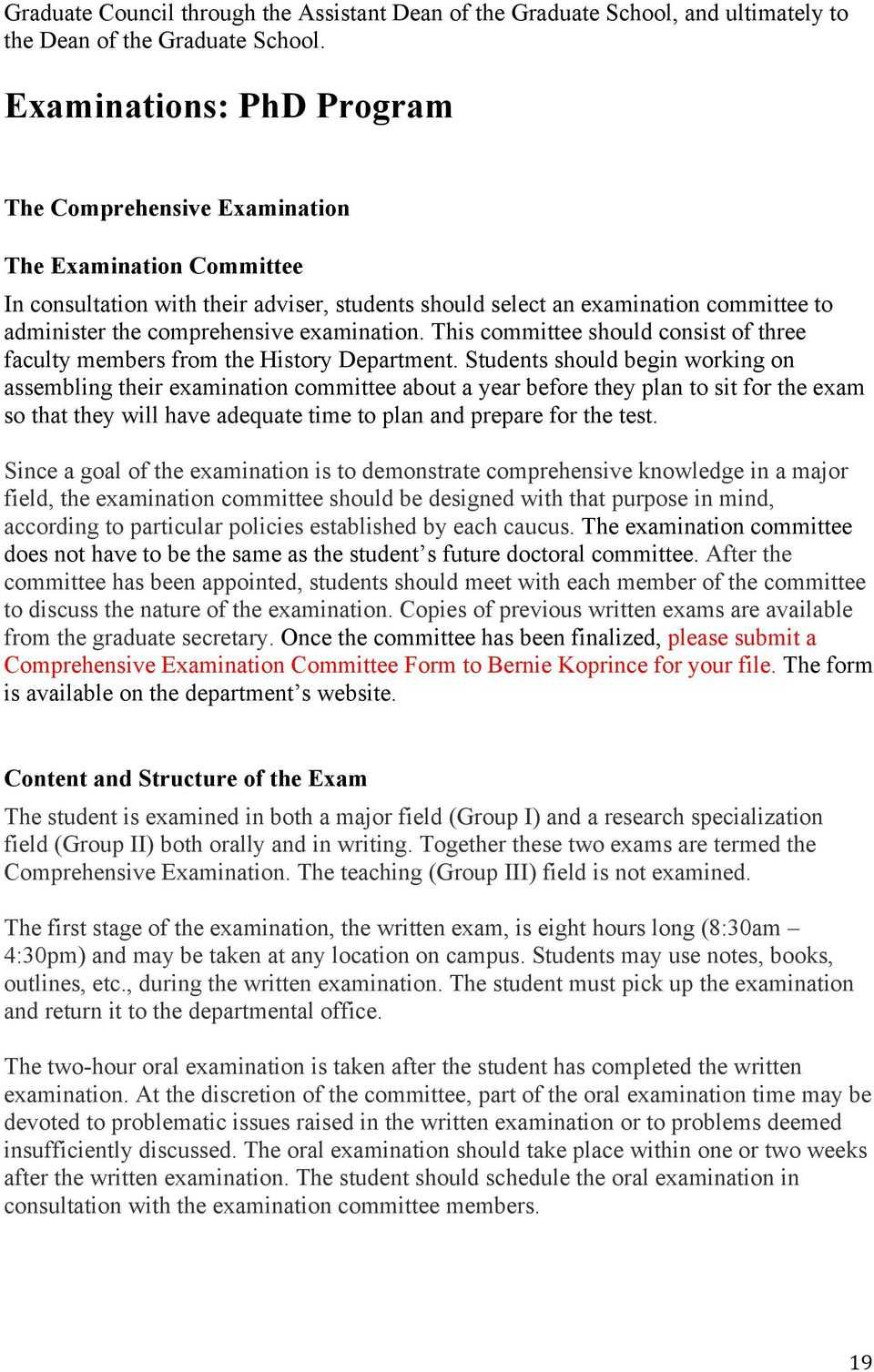 examination. This committee should consist of three faculty members from the History Department.