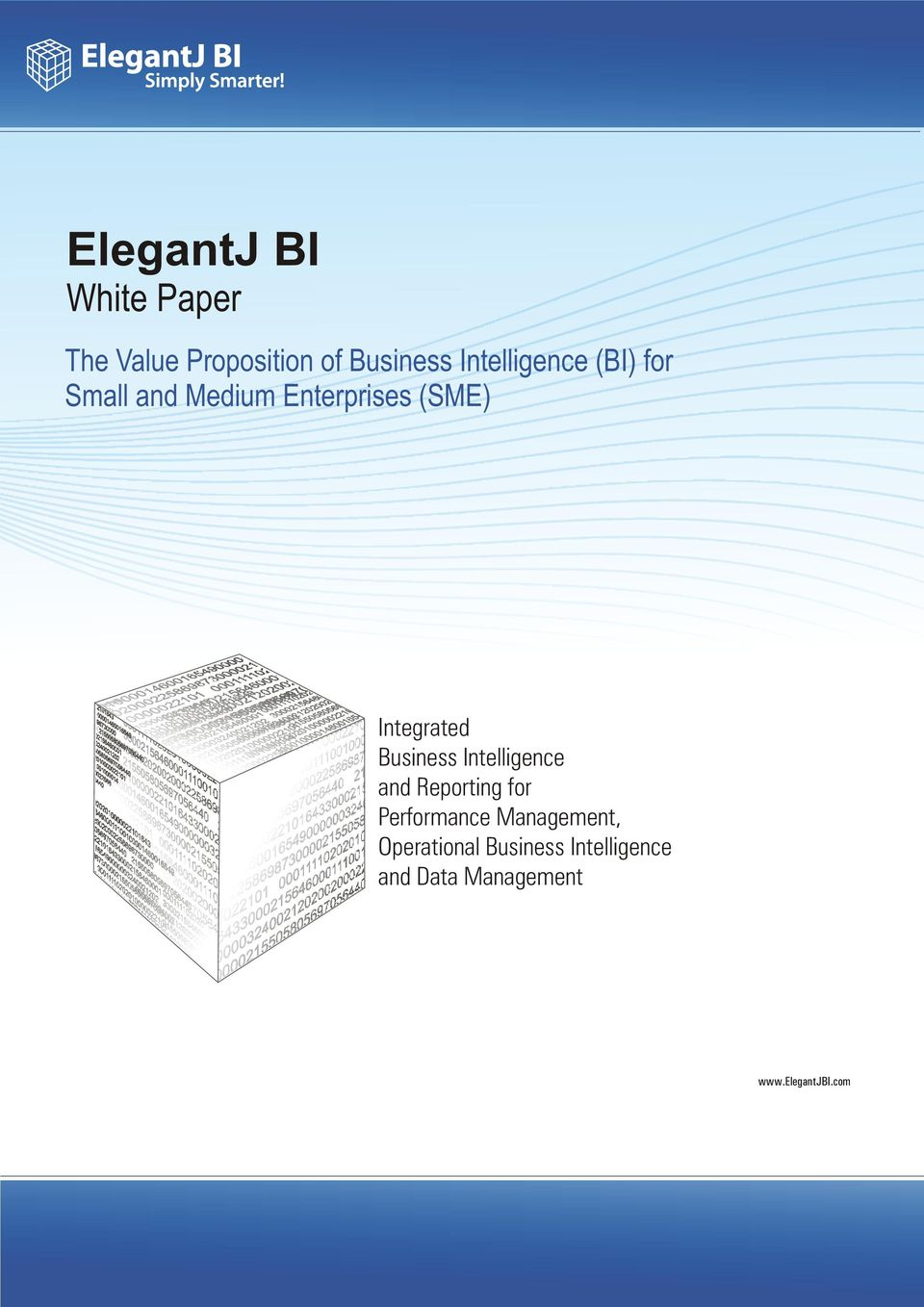 Integrated Business Intelligence and Reporting for Performance