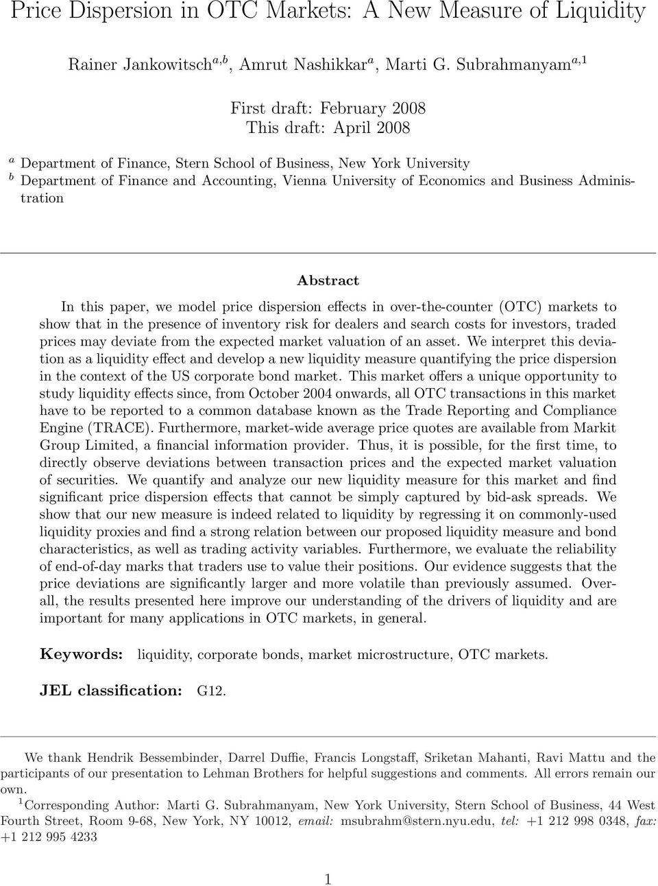 Economics and Business Administration Abstract In this paper, we model price dispersion effects in over-the-counter (OTC) markets to show that in the presence of inventory risk for dealers and search