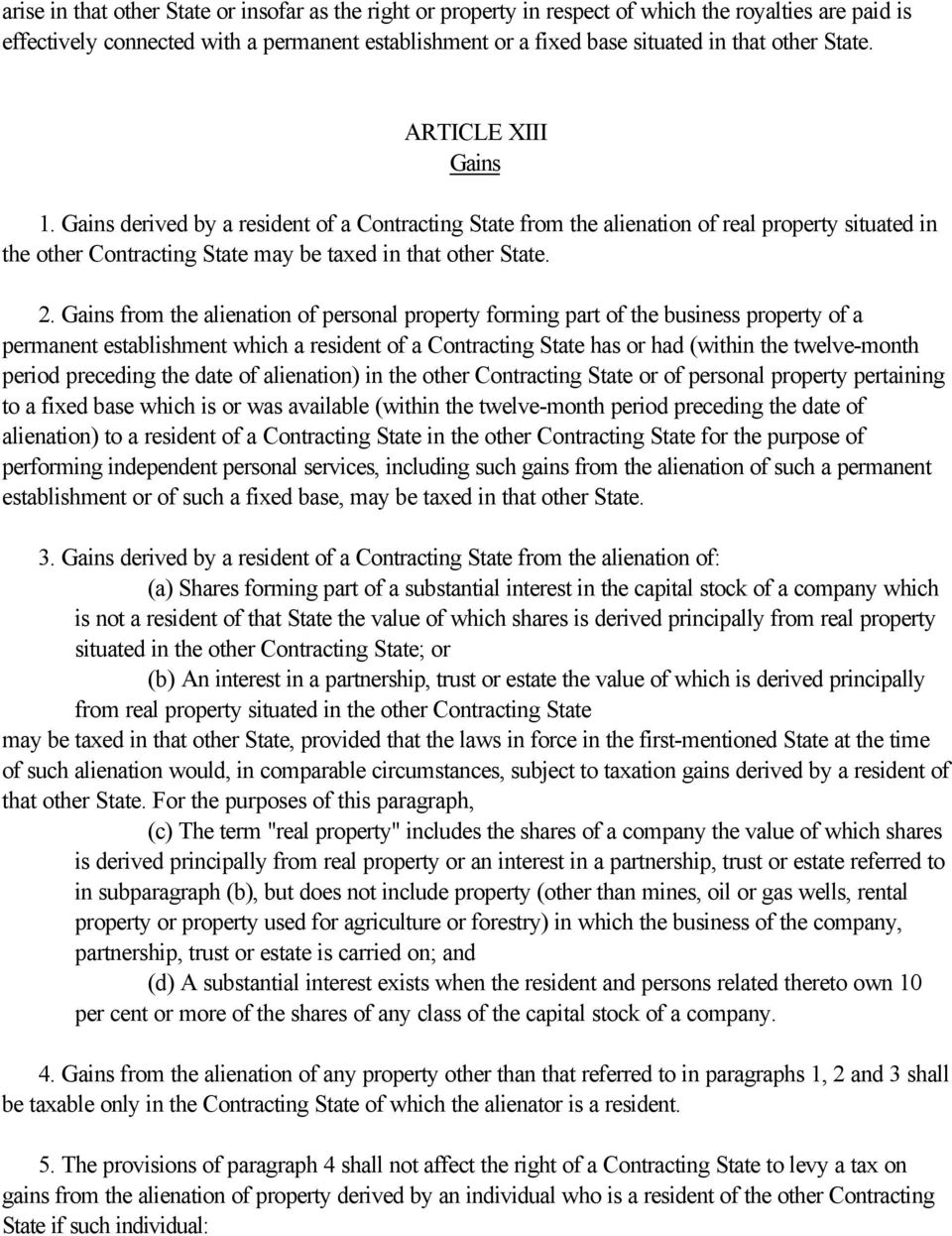 Gains from the alienation of personal property forming part of the business property of a permanent establishment which a resident of a Contracting State has or had (within the twelve-month period