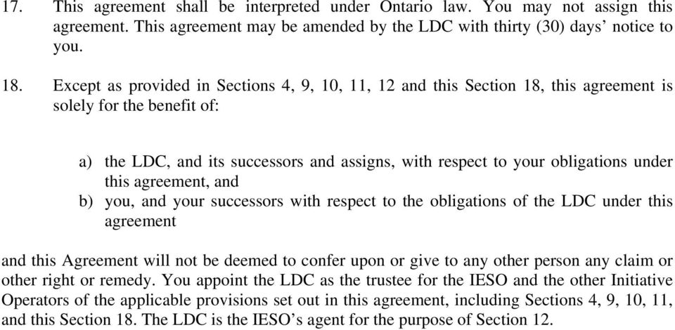 this agreement, and b) you, and your successors with respect to the obligations of the LDC under this agreement and this Agreement will not be deemed to confer upon or give to any other person any