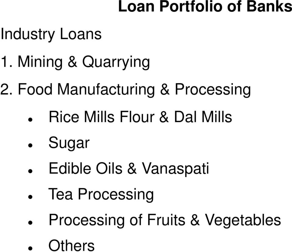 Food Manufacturing & Processing Rice Mills Flour &