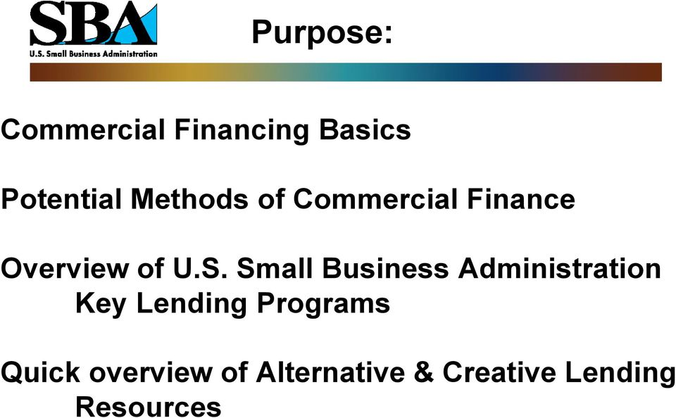 Small Business Administration Key Lending Programs