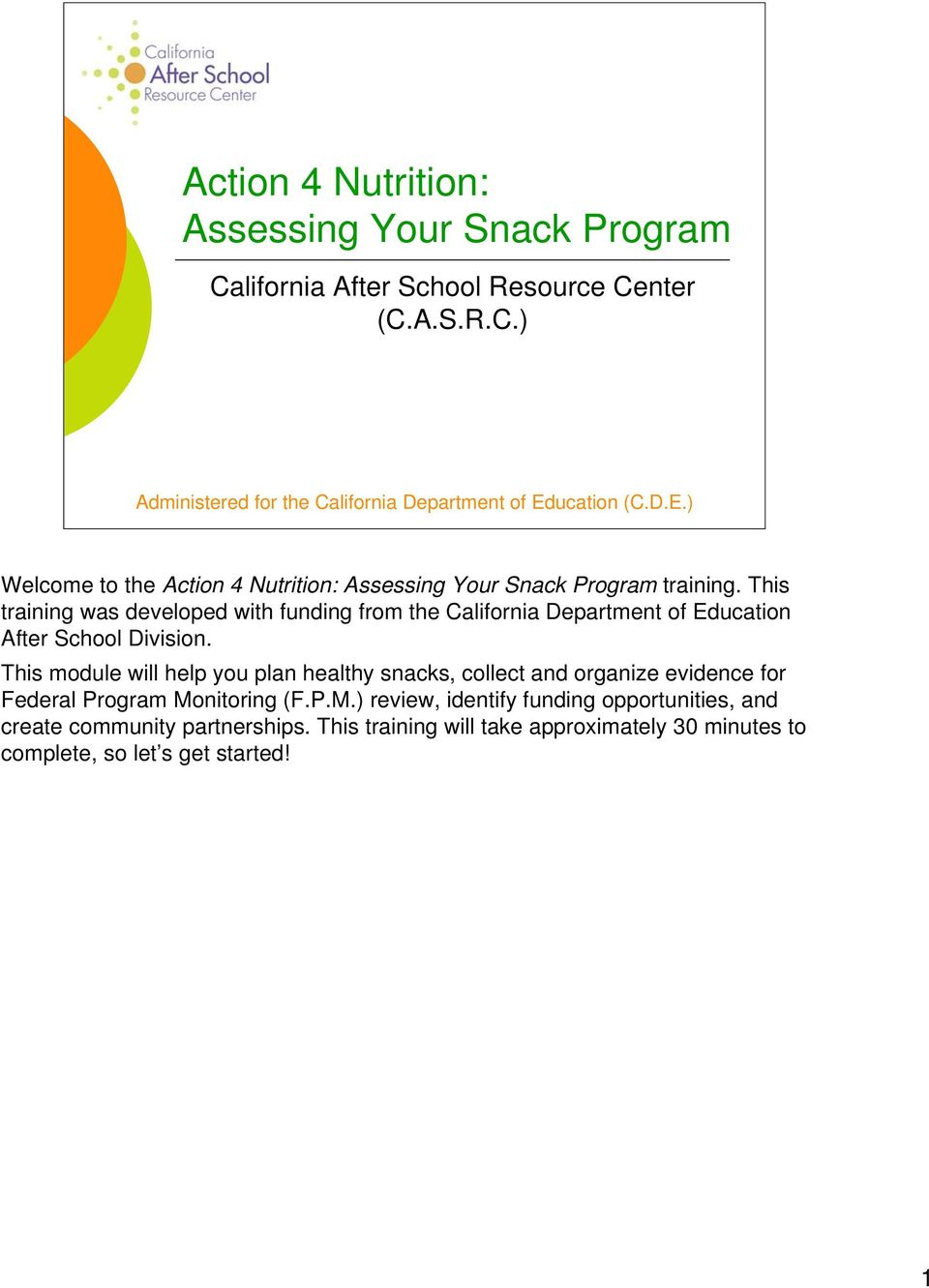 This training was developed with funding from the California Department of Education After School Division.