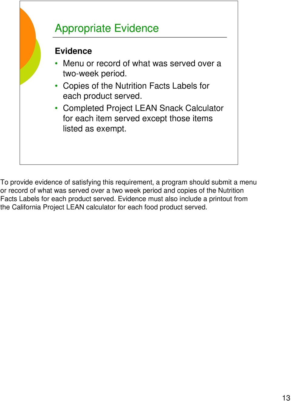 Completed Project LEAN Snack Calculator for each item served except those items listed as exempt.
