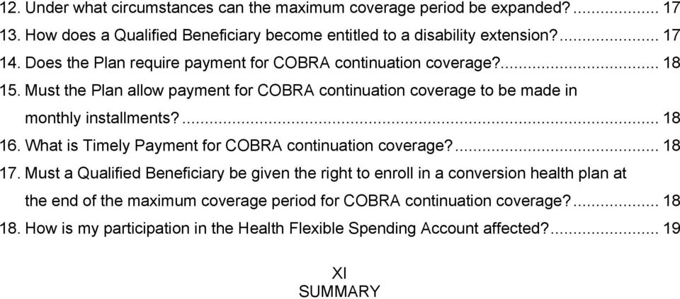 ... 18 16. What is Timely Payment for COBRA continuation coverage?... 18 17.