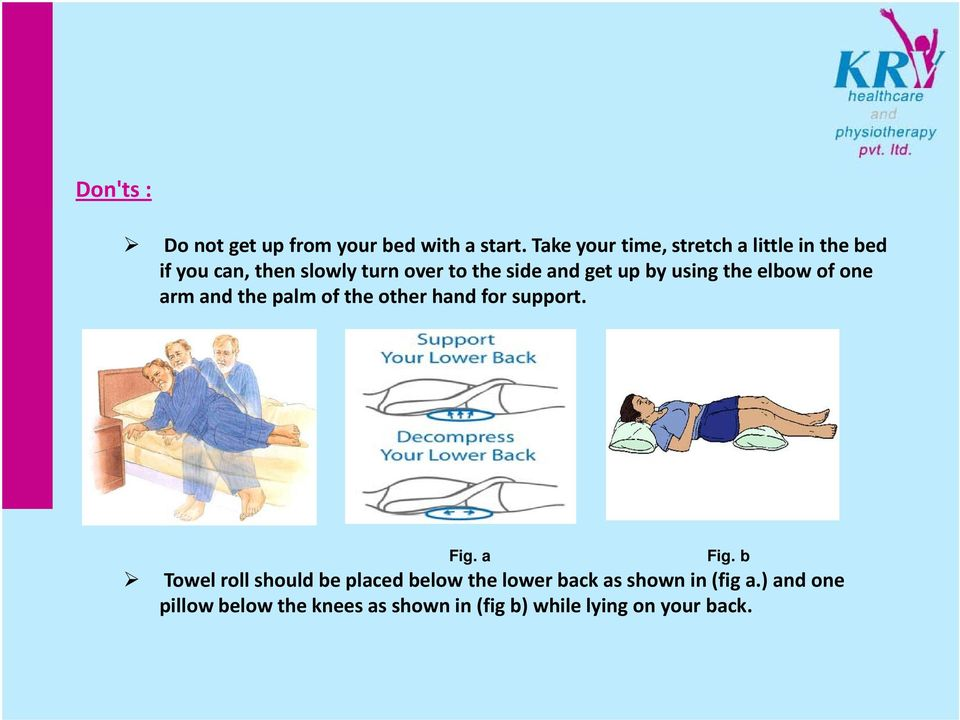 get up by using the elbow of one arm and the palm of the other hand for support. Fig. a Fig.
