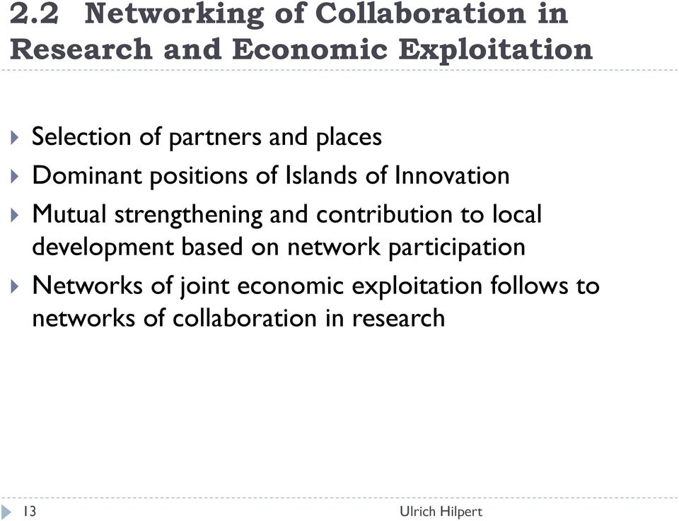 strengthening and contribution to local development based on network