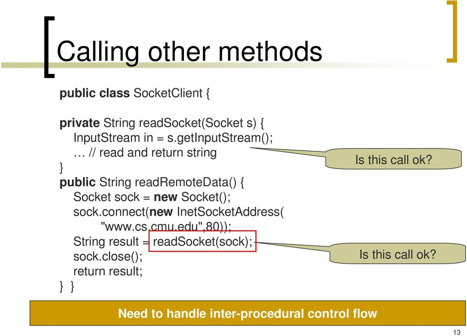 "sock.connect(new InetSocketAddress( ""www.cs.cmu.edu"",80)); String result = redsocket(sock); sock."