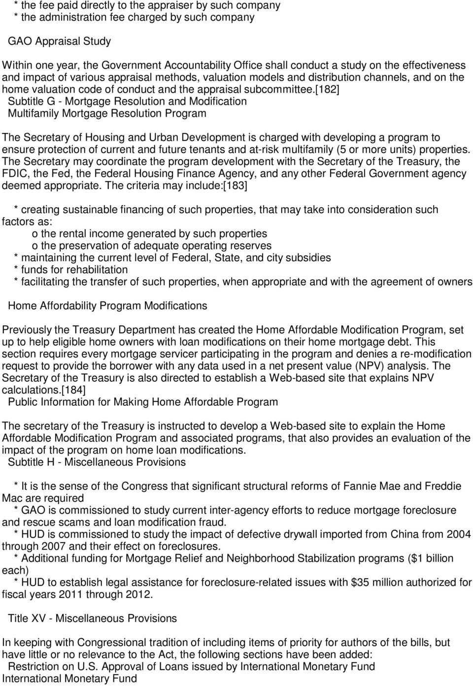 [182] Subtitle G - Mortgage Resolution and Modification Multifamily Mortgage Resolution Program The Secretary of Housing and Urban Development is charged with developing a program to ensure