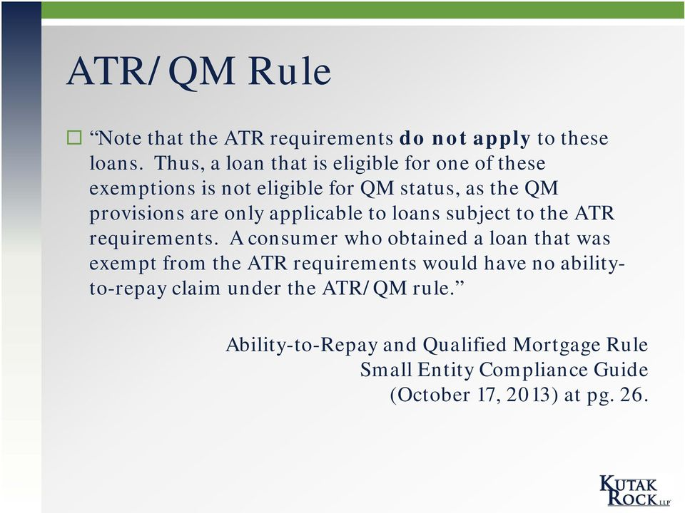 applicable to loans subject to the ATR requirements.
