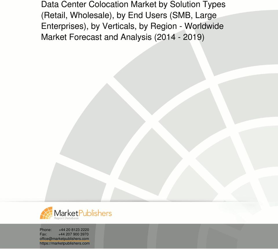by Region - Worldwide Market Forecast and Analysis (2014-2019)