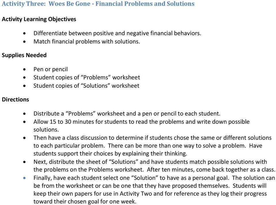 Allow 15 to 30 minutes for students to read the problems and write down possible solutions.