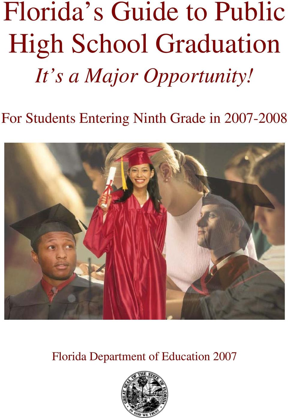 For Students Entering Ninth Grade in