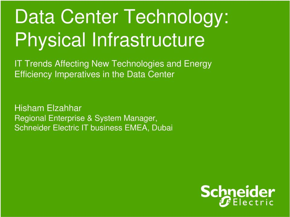 Imperatives in the Data Center Hisham Elzahhar Regional
