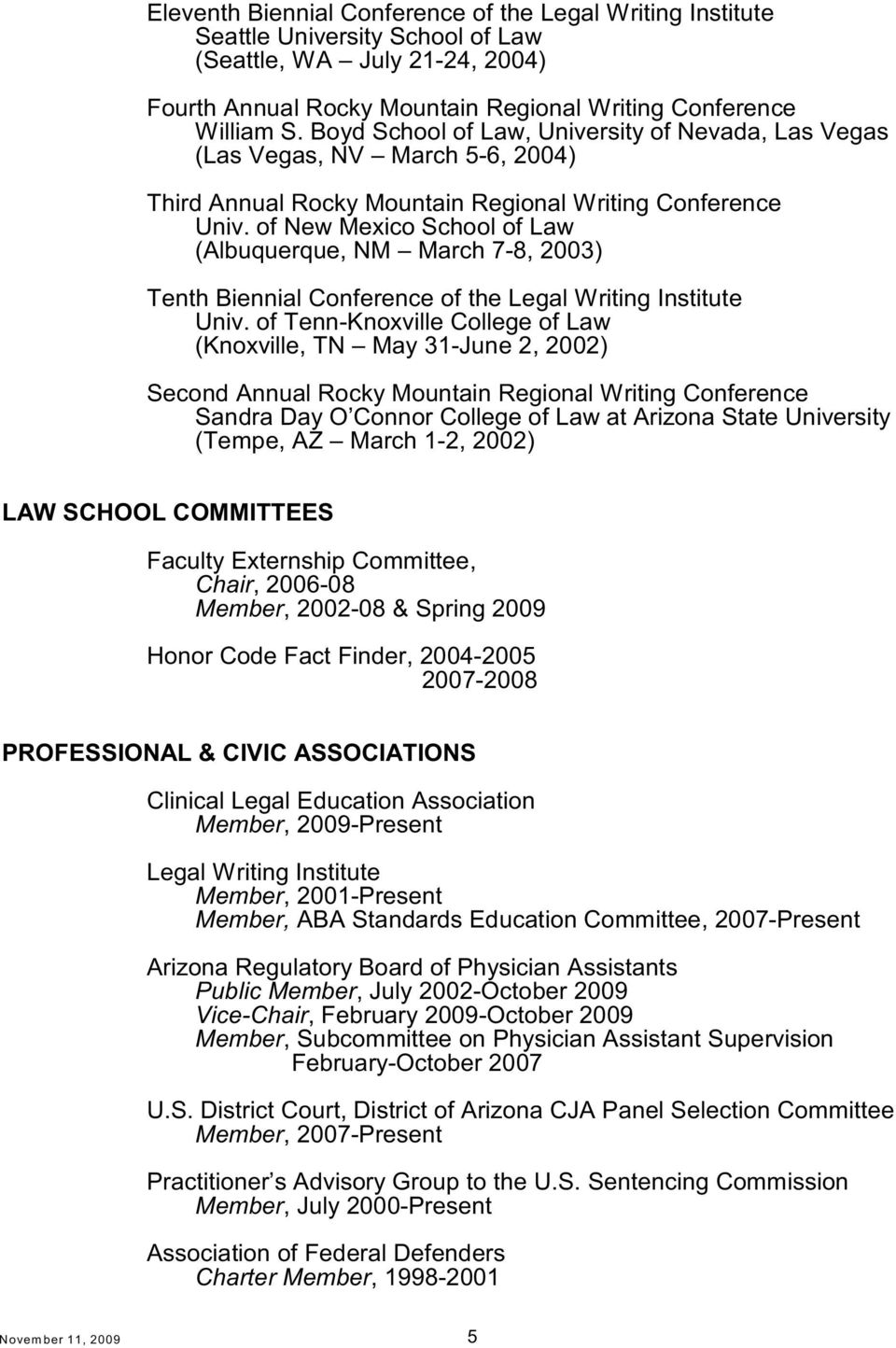 of New Mexico School of Law (Albuquerque, NM March 7-8, 2003) Tenth Biennial Conference of the Legal Writing Institute Univ.