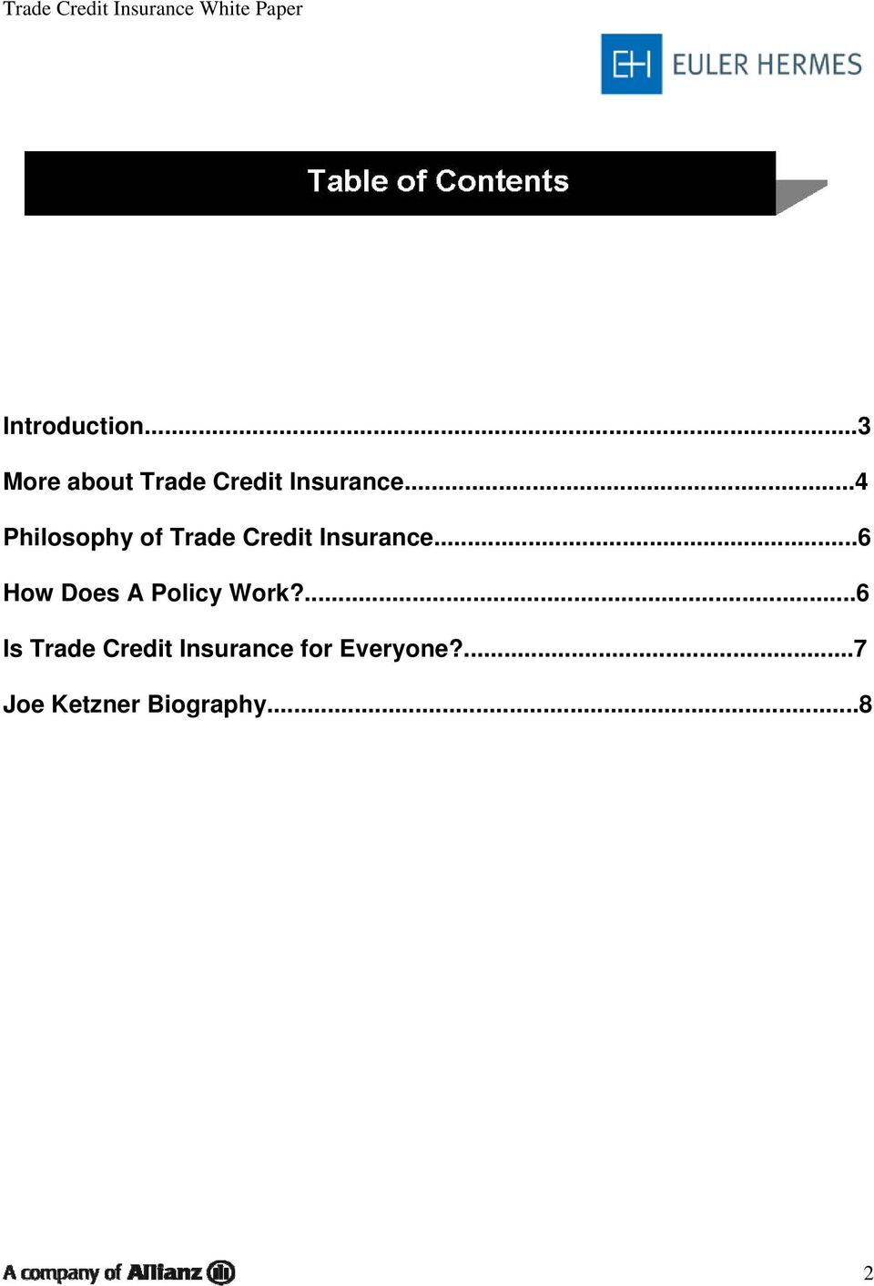 ..4 Philosophy of Trade Credit Insurance.