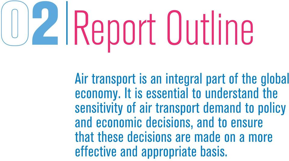 It is essential to understand the sensitivity of air transport