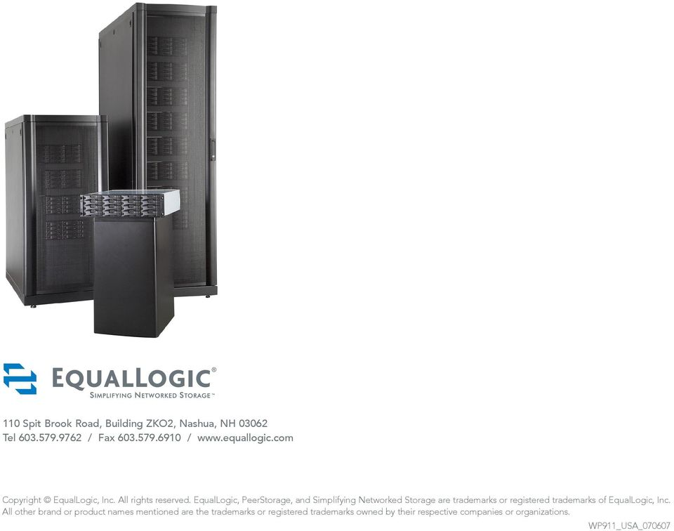 EqualLogic, PeerStorage, and Simplifying Networked Storage are trademarks or registered trademarks of