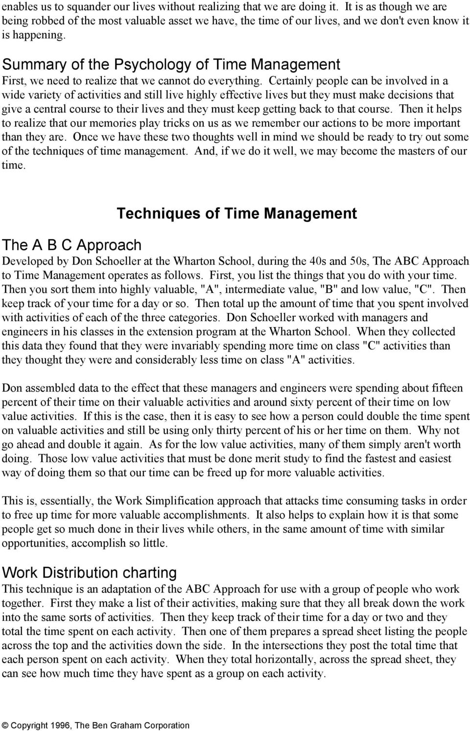 Summary of the Psychology of Time Management First, we need to realize that we cannot do everything.