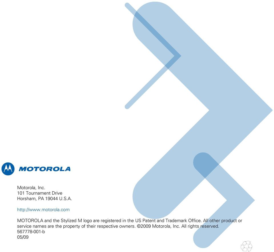 com MOTOROLA and the Stylized M logo are registered in the US Patent and