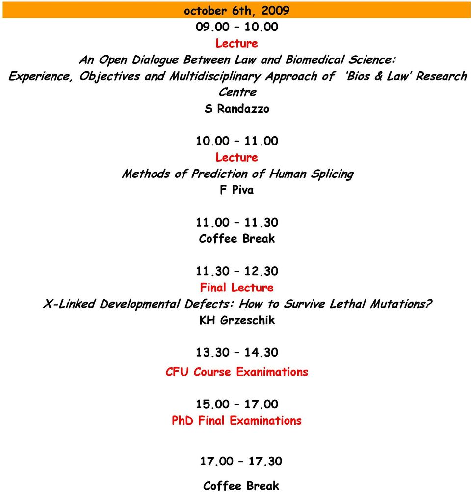 Approach of Bios & Law Research Centre S Randazzo 10.00 11.