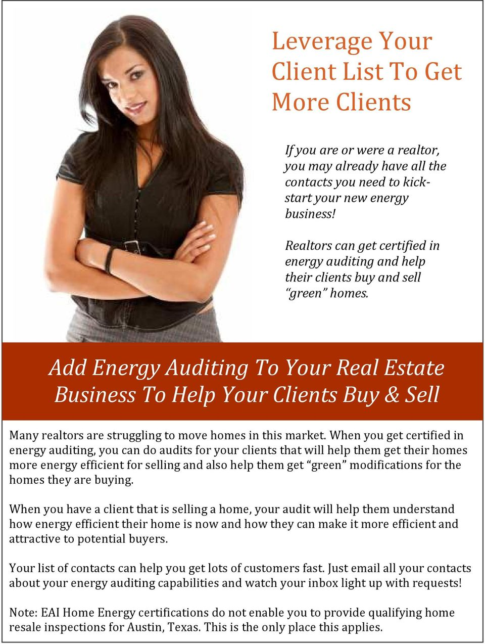 Add Energy Auditing To Your Real Estate Business To Help Your Clients Buy & Sell Many realtors are struggling to move homes in this market.
