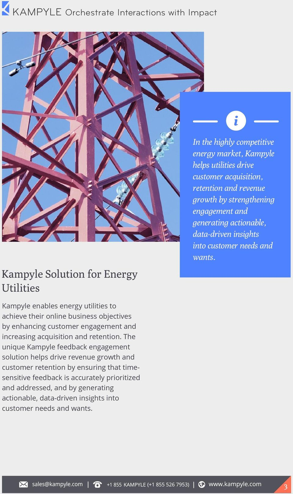 Kampyle Solution for Energy Utilities Kampyle enables energy utilities to achieve their online business objectives by enhancing customer engagement and increasing