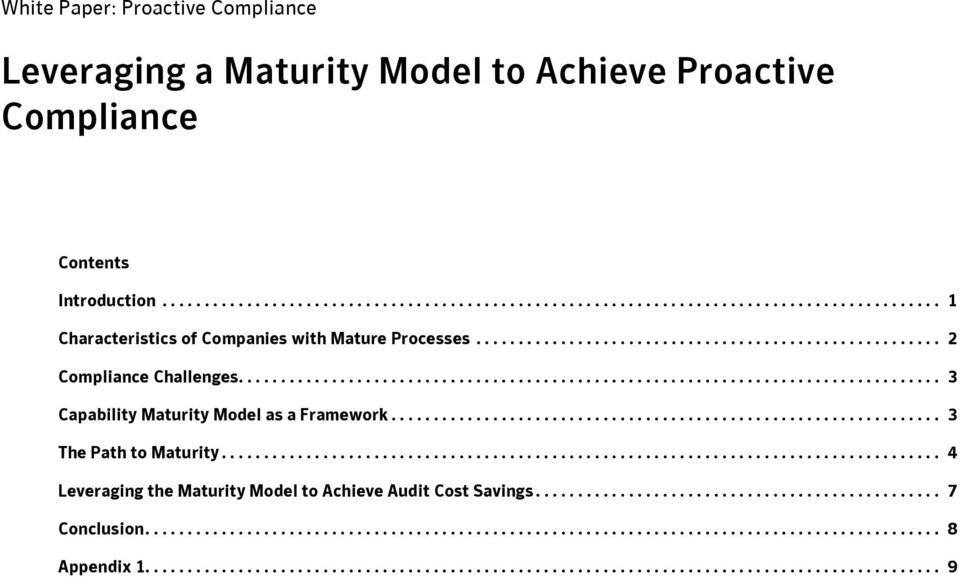 ................................................................ 3 The Path to Maturity..................................................................................... 4 Leveraging the Maturity Model to Achieve Audit Cost Savings.