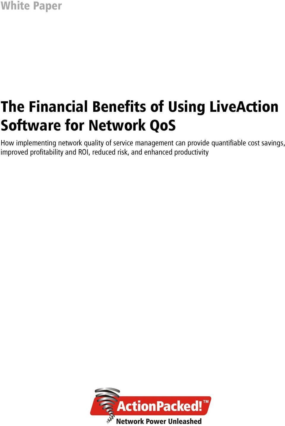 The Financial Benefits of Using LiveAction Software for
