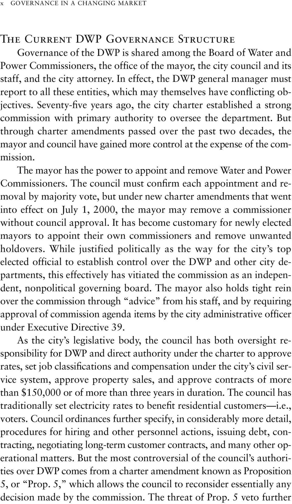 Seventy-five years ago, the city charter established a strong commission with primary authority to oversee the department.