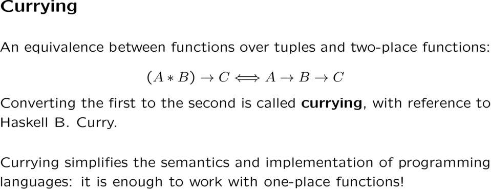 currying, with reference to Haskell B. Curry.