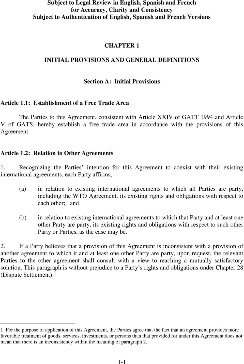 provisions of this Agreement. Article 1.2: Relation to Other Agreements 1.