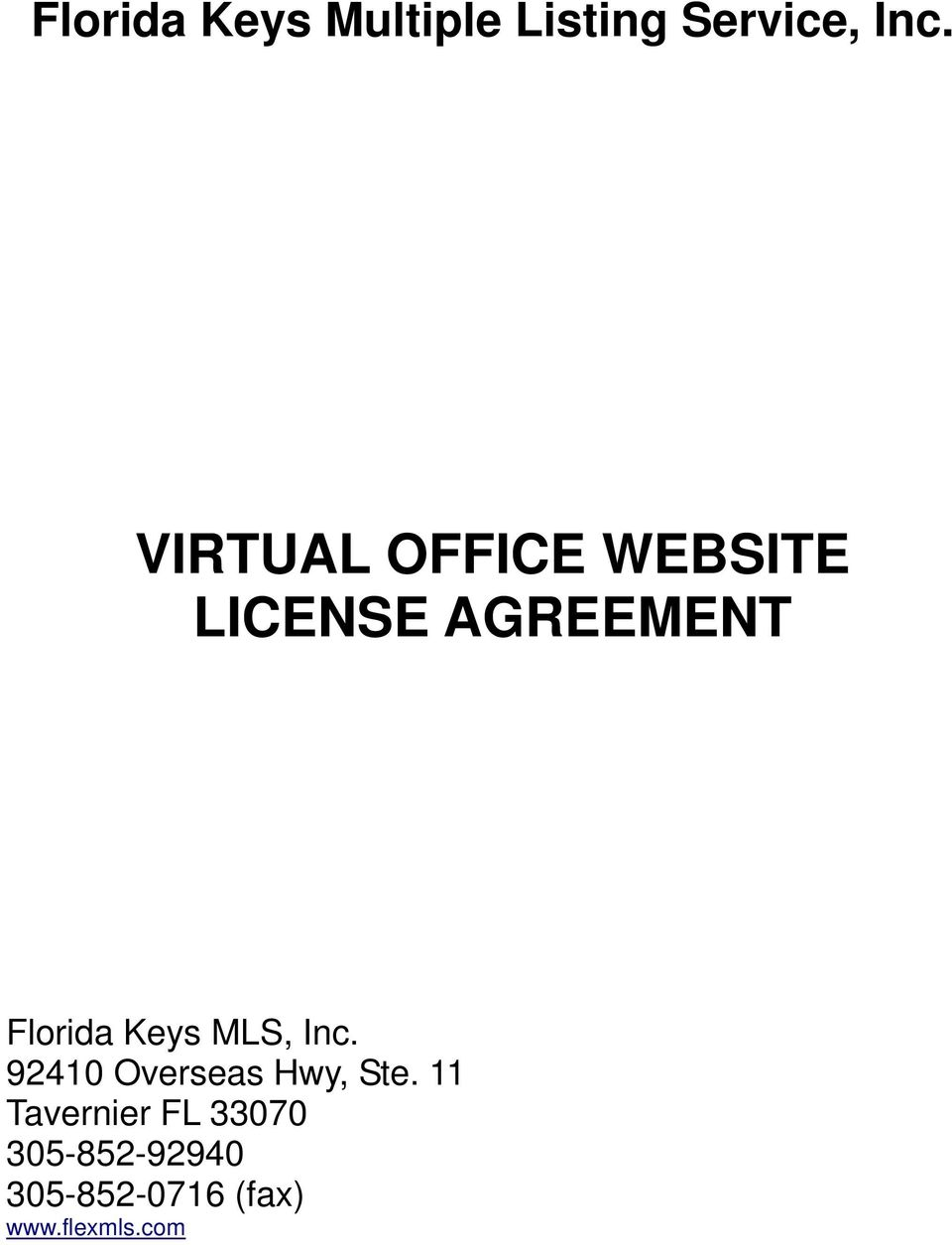 Keys MLS, Inc. 92410 Overseas Hwy, Ste.
