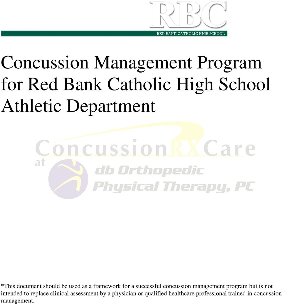 concussion management program but is not intended to replace clinical