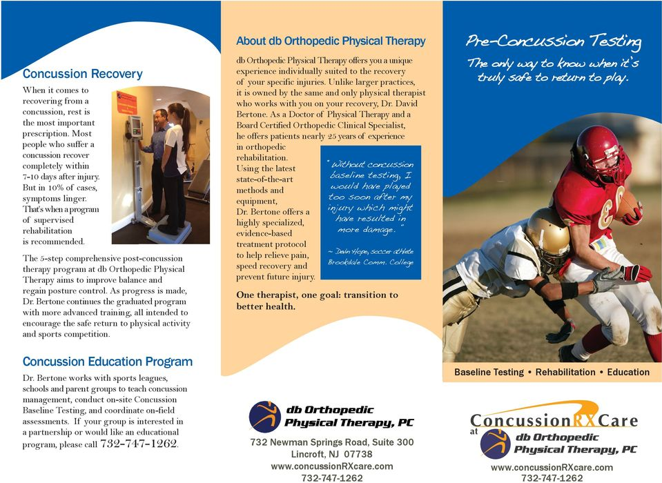 The 5-step comprehensive post-concussion therapy program at db Orthopedic Physical Therapy aims to improve balance and regain posture control. As progress is made, Dr.