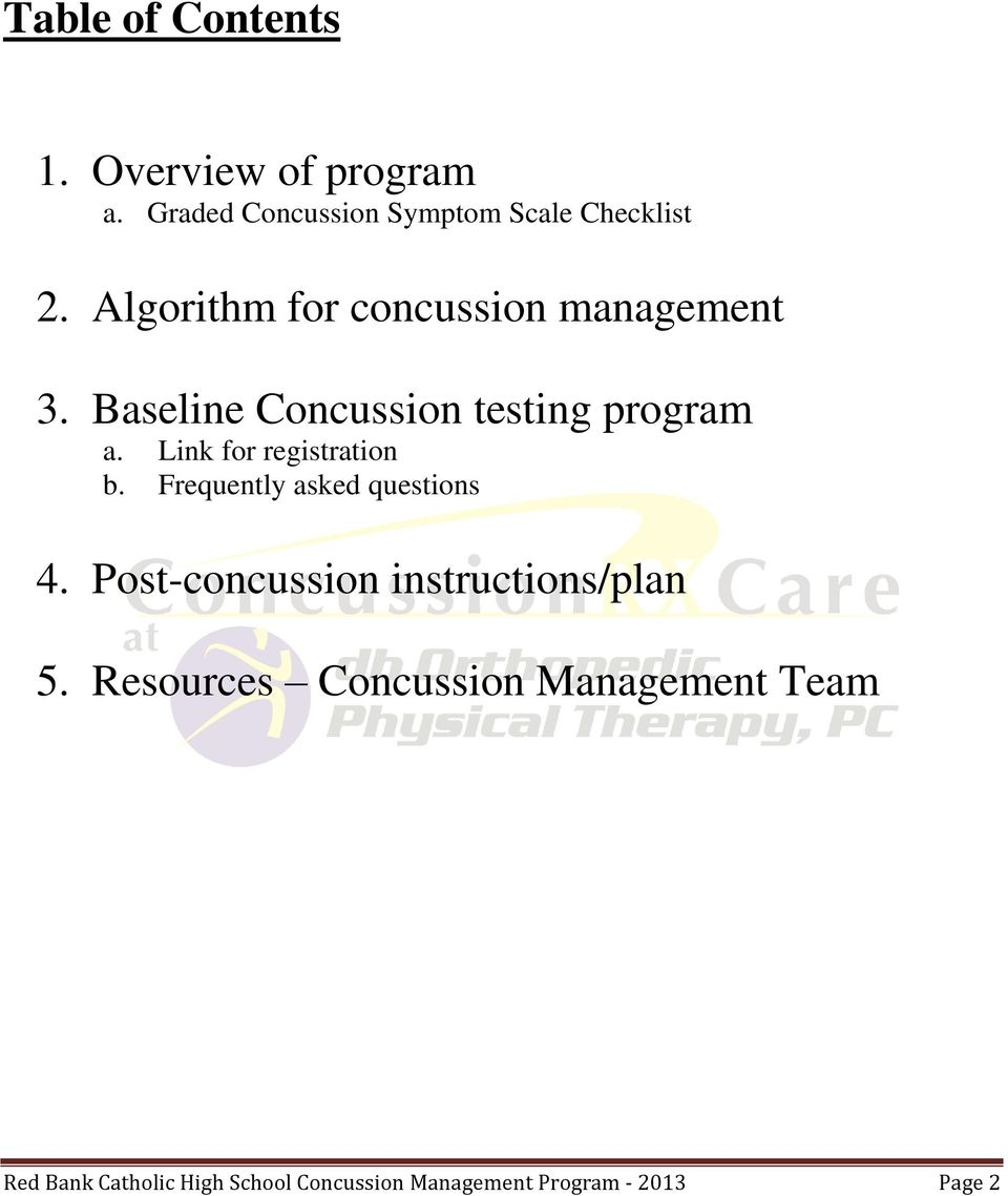 Link for registration b. Frequently asked questions 4. Post-concussion instructions/plan 5.