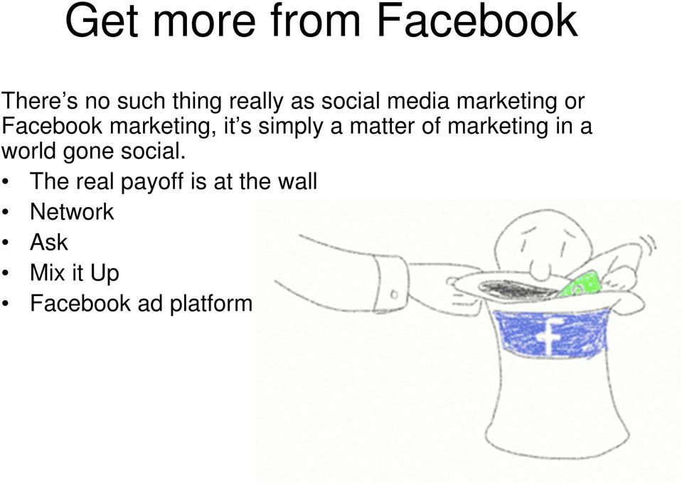 a matter of marketing in a world gone social.