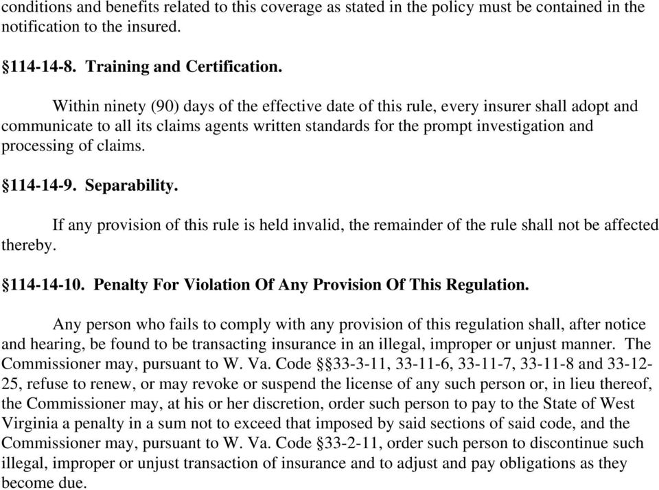 114-14-9. Separability. If any provision of this rule is held invalid, the remainder of the rule shall not be affected thereby. 114-14-10. Penalty For Violation Of Any Provision Of This Regulation.