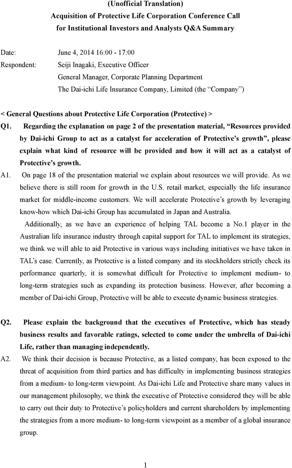 Regarding the explanation on page 2 of the presentation material, Resources provided by Dai-ichi Group to act as a catalyst for acceleration of Protective s growth, please explain what kind of
