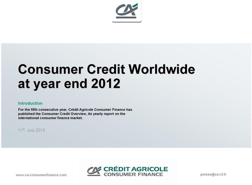 Consumer Credit Overview, its yearly report on the international