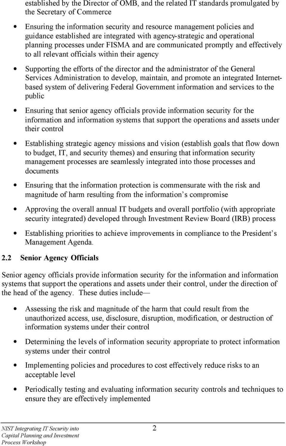 of the director and the administrator of the General Services Administration to develop, maintain, and promote an integrated Internetbased system of delivering Federal Government information and