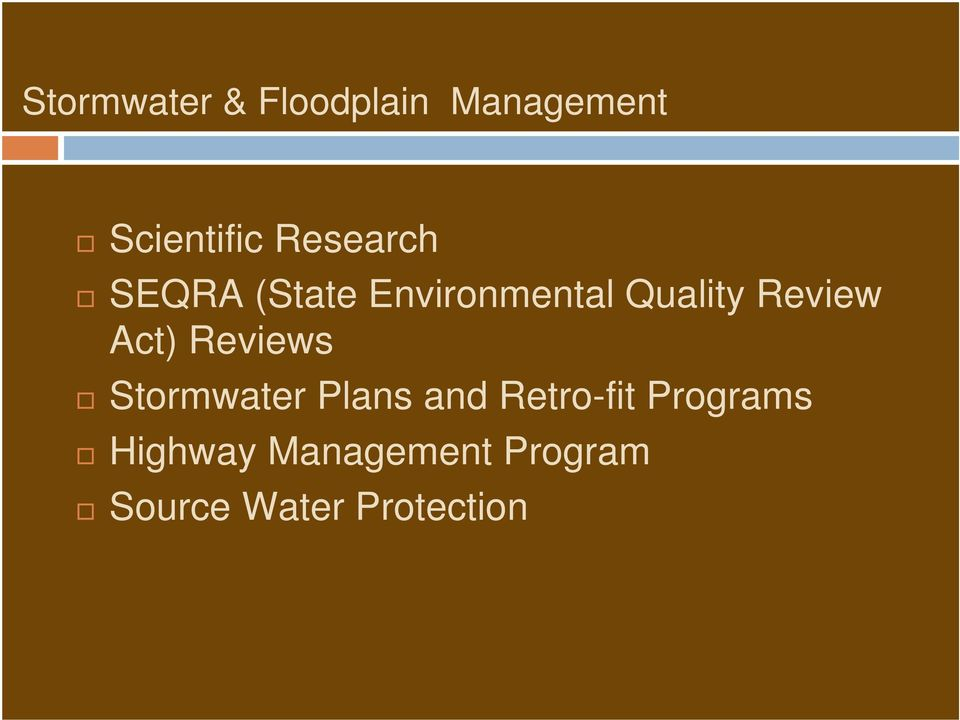 Review Act) Reviews Stormwater Plans and