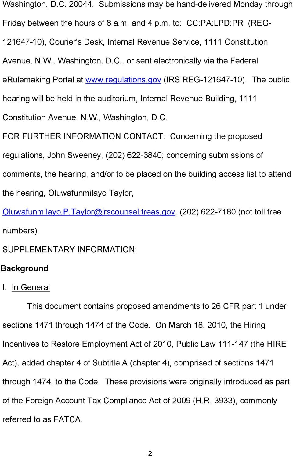 The public hearing will be held in the auditorium, Internal Revenue Building, 1111 Co